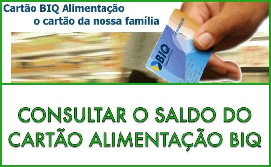 SALDO DO CARTÃO ALIMENTAÇÃO BIQ