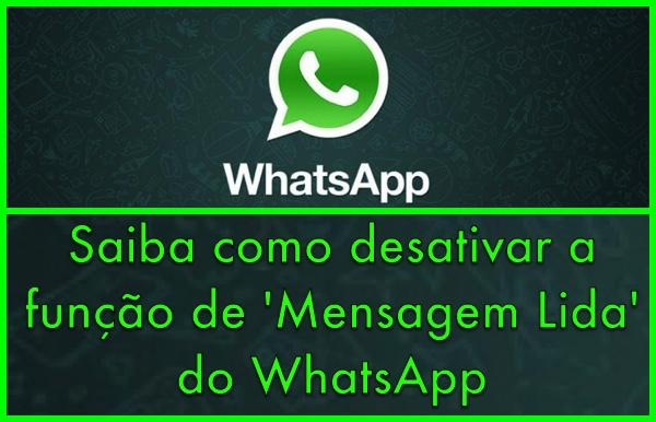 truque desativar mensagem lida Whatsapp