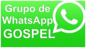 Grupo de WhatsApp para evangélicos - GRUPO GOSPEL