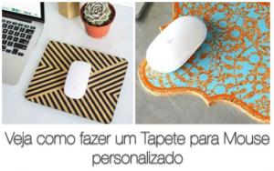 Veja como fazer um Mouse Pad personalizado